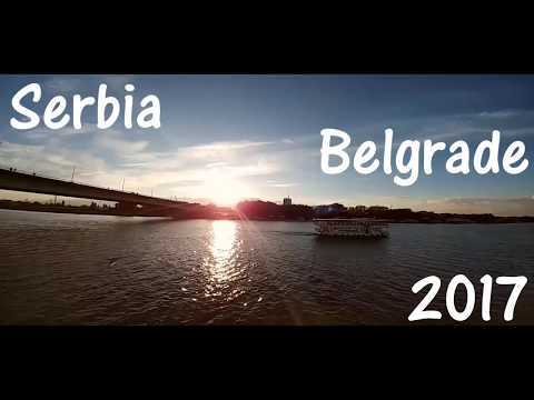 Serbia | Belgrade 2017