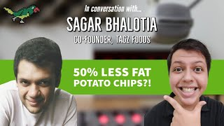 Technology meets food: Sagar Bhalotia, Co-founder: Tagz Foods (Interview)