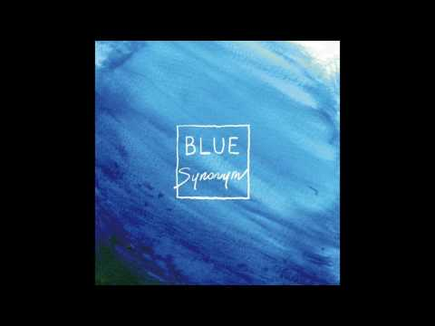 Synonym(シノニム) 1st Mini Album 「BLUE」ダイジェスト