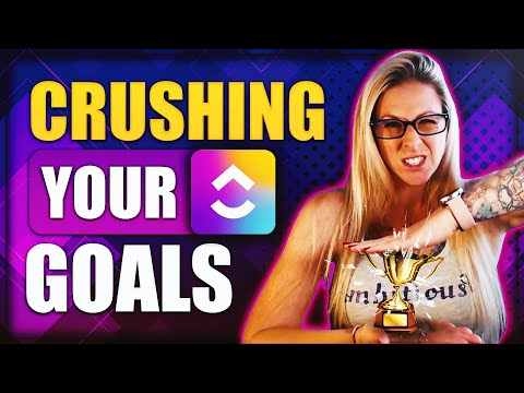 4 MUST-KNOW Keys to CRUSH Your Goals in ClickUp!