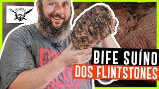 Bife Suíno dos Flintstones | Pernil Suíno
