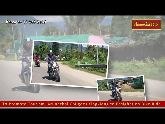To Promote Tourism, Arunachal CM goes Yingkiong to Pasighat on Bike Ride
