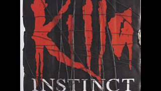 Killa Instinct - I don´t want to die