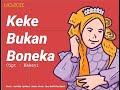 Keke Bukan Boneka - Smule Duet #dirumahaja #stopbullying #aviwkila