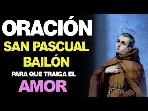 🙏 Oración a San Pascual Bailón PARA EL AMOR 💖 Te Sorprenderá