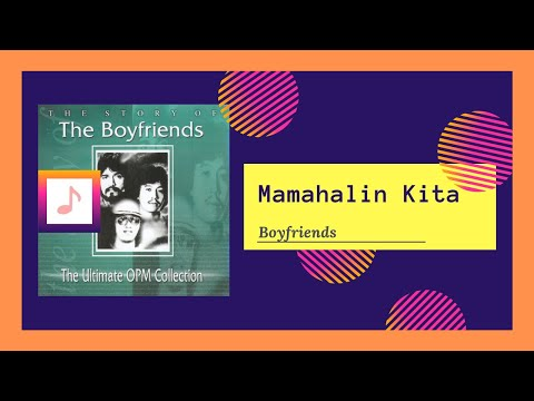 Boyfriends - Mamahalin Kita
