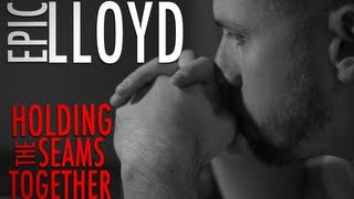 Holding the Seams Together (free download) - EpicLLOYD