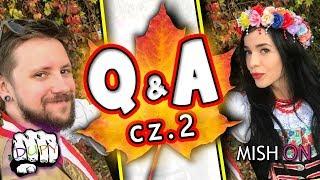 Q&A cz.2 znowu jakieś takie Z DVPY