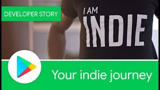 Android Developer Story: Your indie journey - Google Play