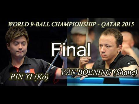 -VAN BOENING (Shane) vs. PIN YI (Ko)-  FINAL World 9-ball championship 2015