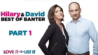 Love It or List It  Best Hilary and David Banters