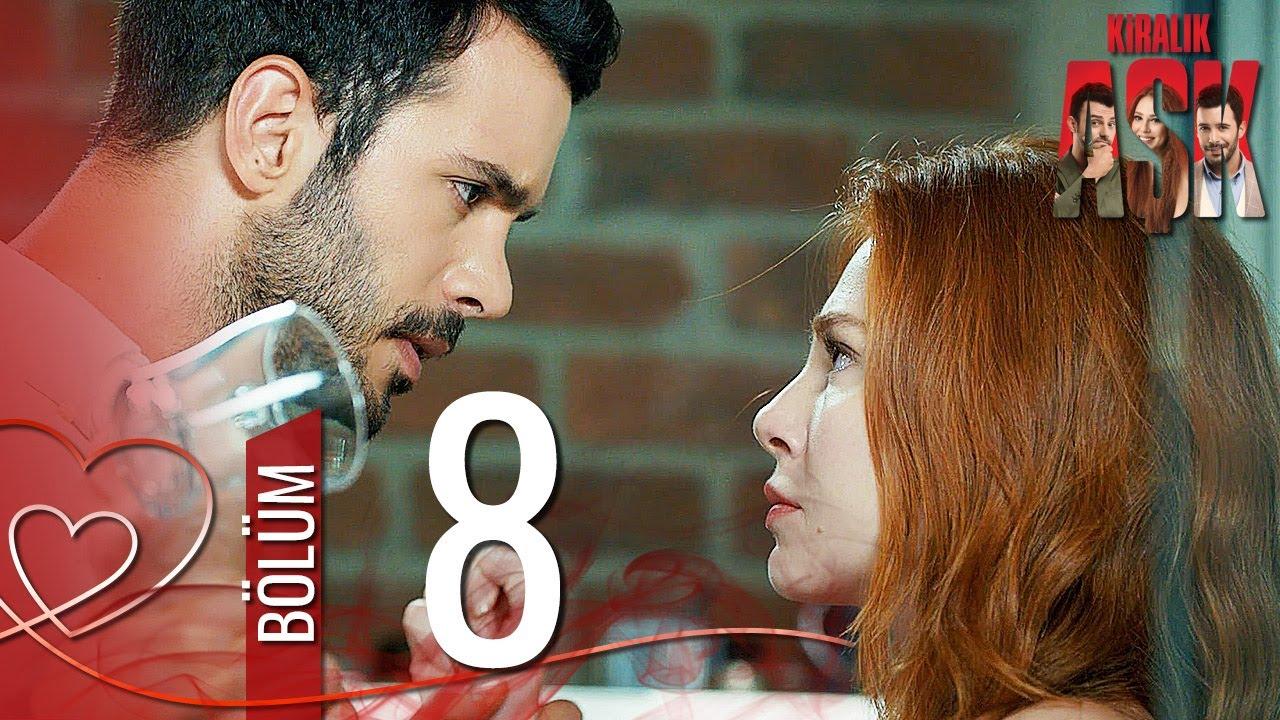 Kiralık Aşk 8. Bölüm Full HD