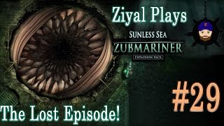 Sunless Sea – Zubmariner Expansion Pack #29 Back On Track And Loving New Engine