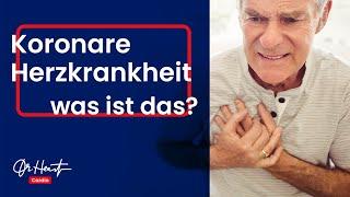 Koronare Herzkrankheit - Was ist das?! | Dr. Heart