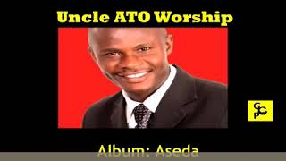 Uncle Ato Worship mix