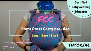 Front Cross Carry (FCC) pre-tied version