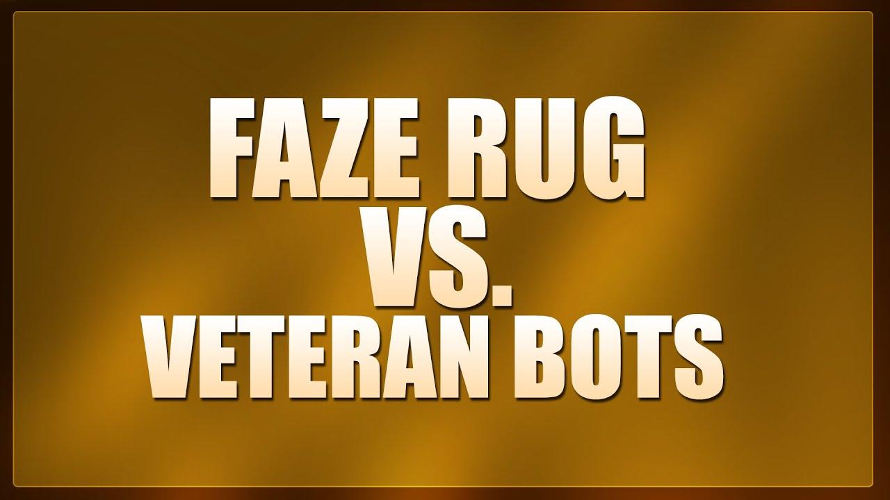 FaZe Rug vs Veteran Bots #3! (BO1