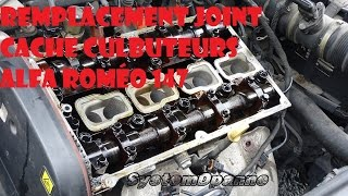 remplacement joint de cache culbuteurs Alfa Roméo 147