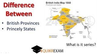What is the Difference Between Province and states in British India || Quikr Exam