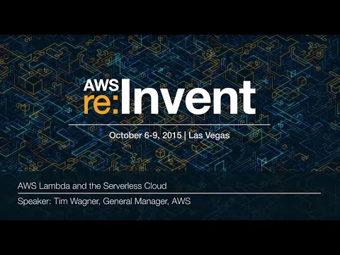AWS re:Invent 2015 | (CMP301) AWS Lambda and the Serverless Cloud
