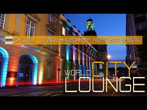 Bonn lights up at night during the World Climate Conference 2017 Bonn leuchtet Chill Out Lounge Mix