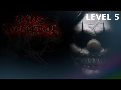 Dark Deception Gameplay (HORROR GAME) Crazy Carnevil Level 5 CHAPTER 3 No Commentary