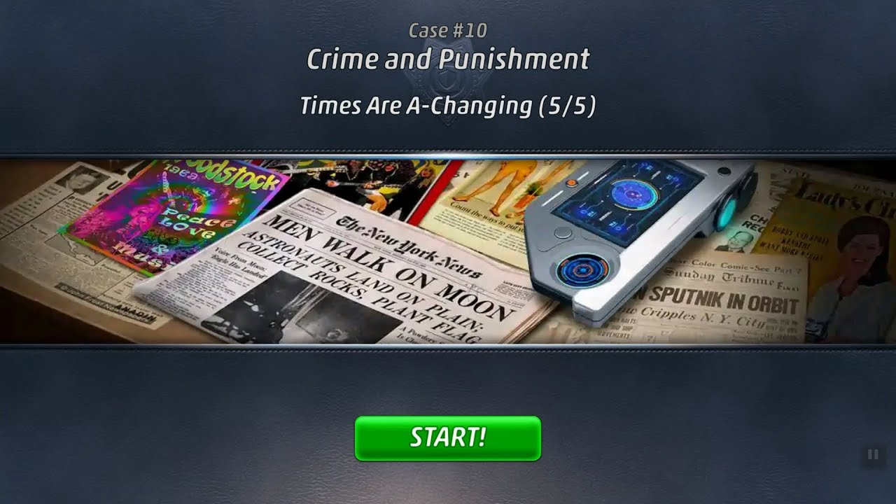 Criminal Case: Travel in Time Case #10 - Crime and Punishment | Times Are A-Changing (5/5)