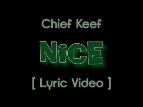 Chief Keef - Nice [ Lyric Video ] ( Almighty So )