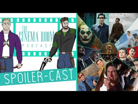 Which Should Win Best Picture? | The Cinema Room Spoiler-Cast - #29 - The Oscars 2020 Special