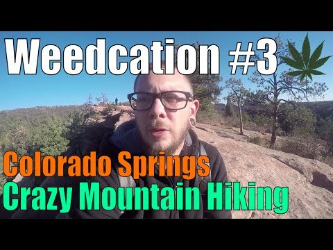 Crazy Mountain Hiking Views!! | Colorado Springs | Weedcation #3
