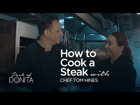 The Perfect Steak Recipe, Tips, and Tricks with Chef Tom Hines