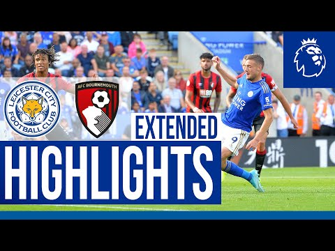 Leicester City 3 Bournemouth 1 | Extended Highlights