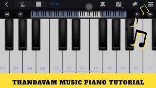 Thandavam Theme Music Piano Mobile Tutorial | Easy Piano Tutorial for Tamil Songs