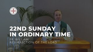 22nd Sunday in Ordinary Time Homily   Fr. William Kunisch