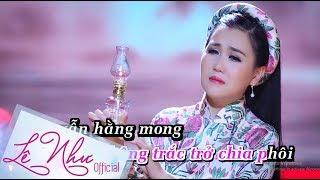[KARAOKE] QUÊN LỜI HẸN ƯỚC    Lê Như    Official MV