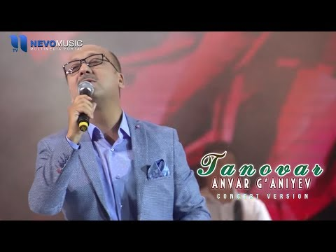 Anvar G'aniyev - Tanovar (Konsert 2017)