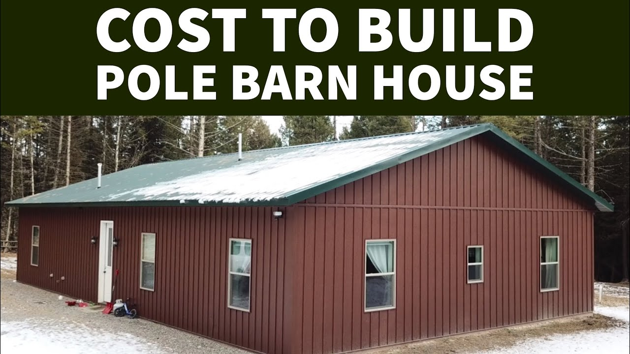 cost of pole barn house
