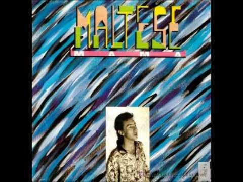 MALTESE - Mama -  (1987)