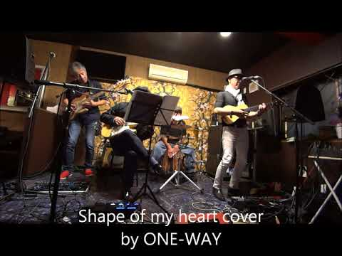Shape Of My Heart cover By ONE-WAY
