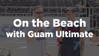 On the Beach With Guam Ultimate