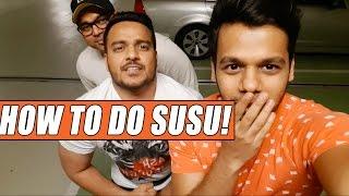 HOW TO DO SUSU!!