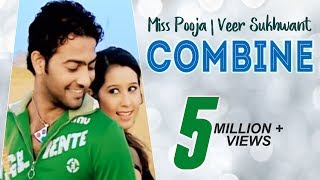 New Punjabi Songs 2106 || Combine | Miss Pooja | Veer Sukhwant | Latest Hit Song 2015