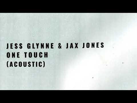 Jess Glynne & Jax Jones - One Touch (Acoustic)