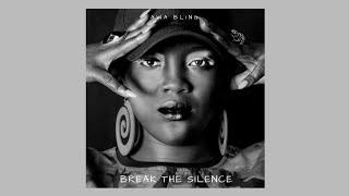 Awa Blind - Break The Silence (Officiall Audio) Gambian Music 2018