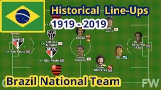 Brazil National Team | Lineups | 1919-2019 | Seleção Brasileira