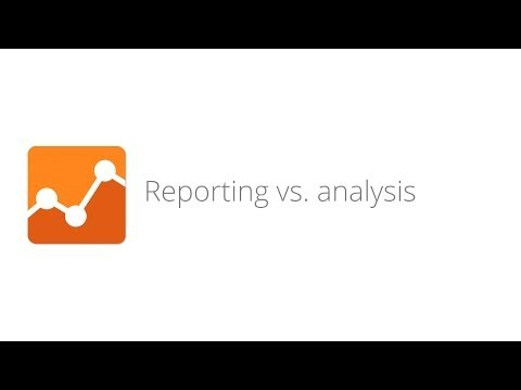 Ecommerce Analytics: From Data to Decisions - Lesson 1.3 Reporting vs. analysis