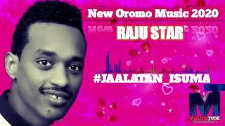 Gambar cover Raju Star *Jaalatan_Isuma* New Oromo Music 2020