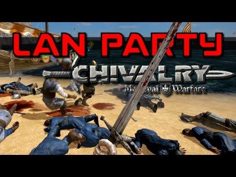 Chivalry Hordes - Crimson Tide - LAN Party