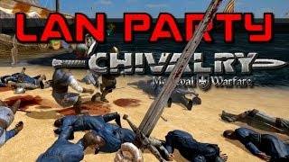 Chivalry Hordes - Crimson Tide - LAN Party