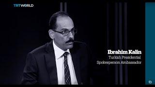 One on One: Interview with Turkish Presidential Spokesman Ibrahim Kalin